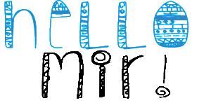 Hello Mir